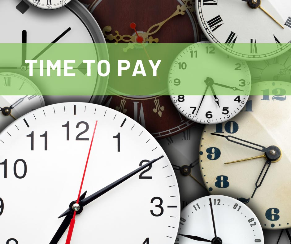 time to pay